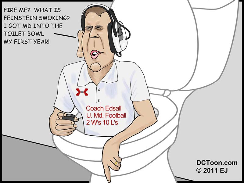 Edsall has Maryland Football in the Toilet Bowl (Carton by EJ)