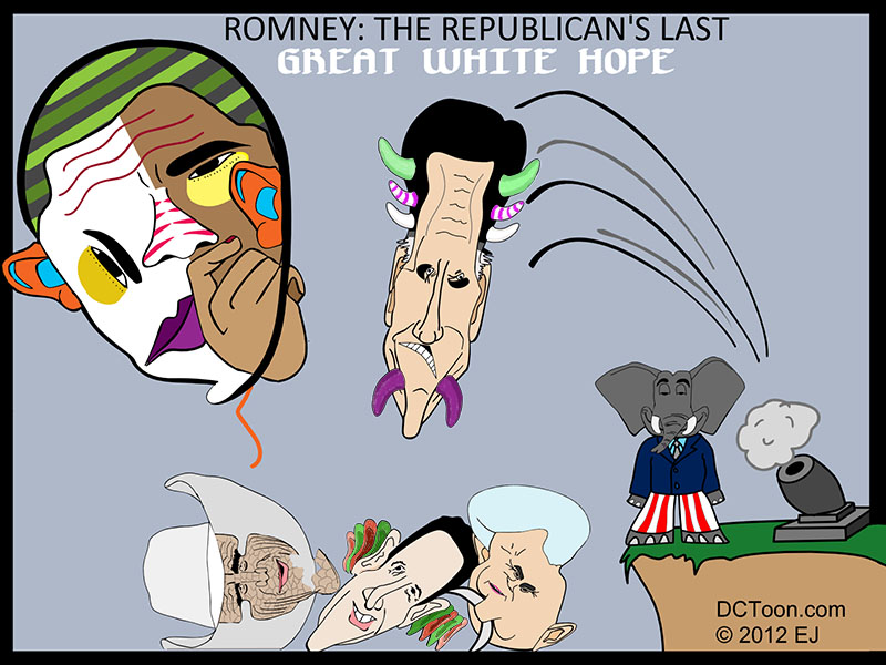 Cartoon - Romney is the Last Great Hope for Defeating Obama